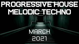 Progressive House / Melodic Techno Mix 051 | Best Of March 2021