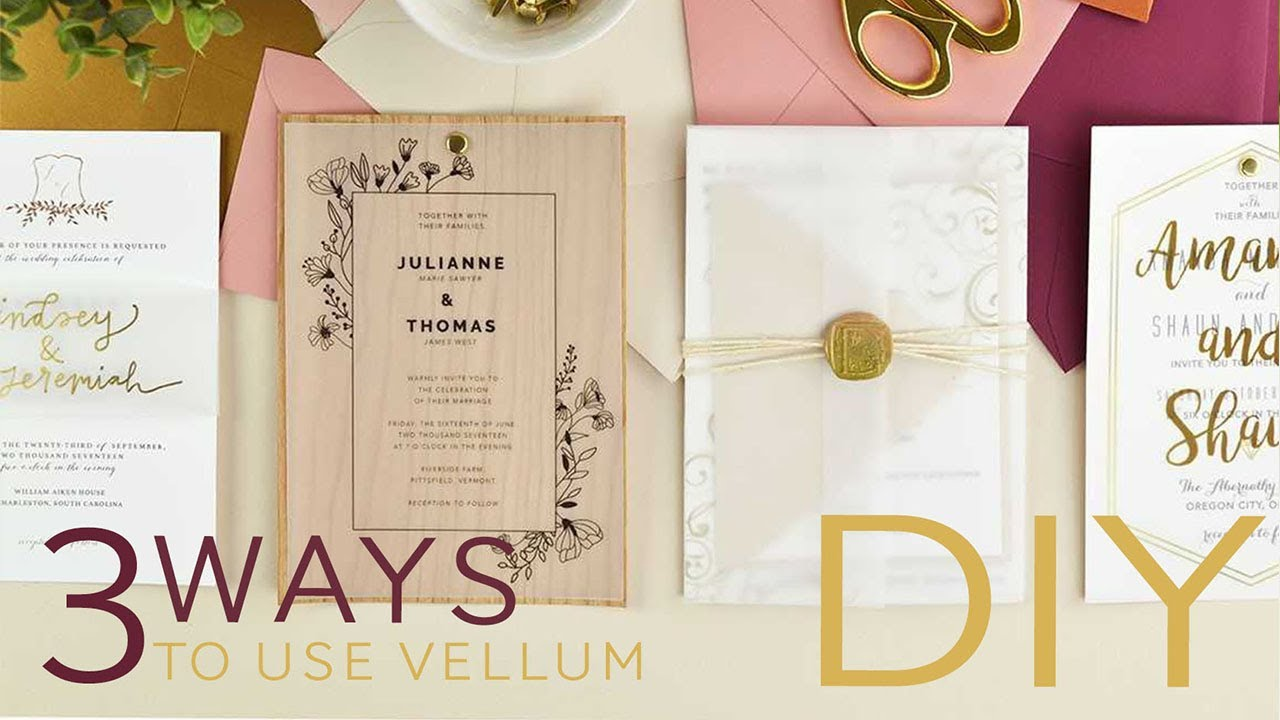 3 Ways To Use Vellum Paper In Your Wedding Invitations | DIY - YouTube