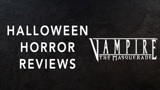 Vampire The Masquerade Review | Halloween Horror