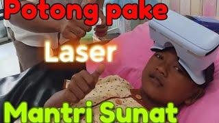 """Sunat """"Potong pake Laser"""""""