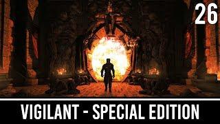 Skyrim Mods: VIGILANT Special Edition - Part 26