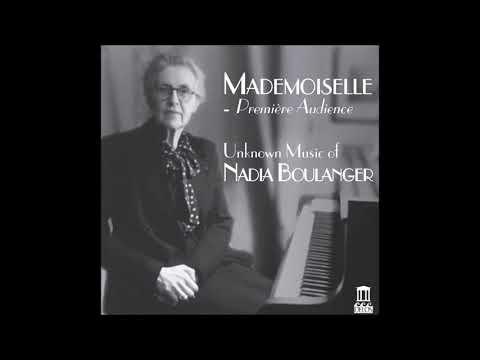 Boulanger Nadia - Trois Pièces Pour Piano: Pièce No 3 In B-Minor (1914, Unpublished)