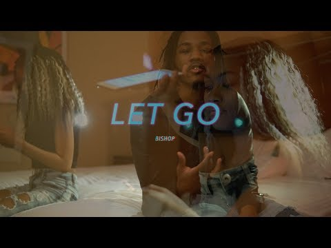 Young Bishop - Gotta Let Go (Official Music Video)