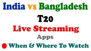 ind vs ban Final t20 2018 Live Streaming Apps & TV Channel   Where to watch Nidahas Trophy