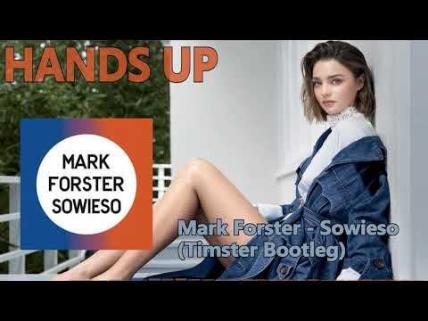 Mark Forster - Sowieso (Timster Bootleg)