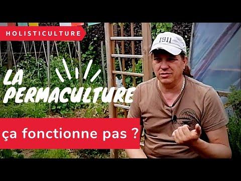 La permaculture ca ne fonctionne pas