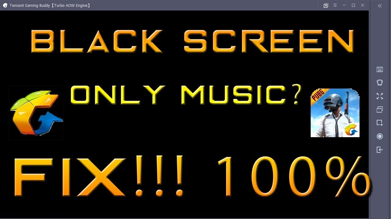PUBG Mobile Black Screen Problem On WINDOWS 10 ( Only Music Plays ) FIXED  100%