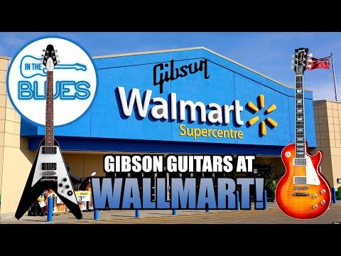 Gibson Guitars at Walmart!? Well...Kind of...