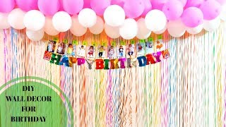 Diy Birthday Walldecor||wall Decoration For Birthday Party|| Colourful Decoration