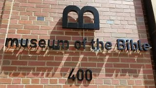 What to See at the Museum of the Bible, Washington DC