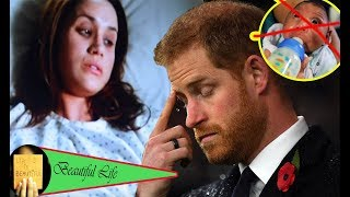 Prince Harry where is it? Meghan's baby passed only a few hours after birth because she was too weak