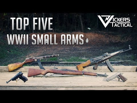 Top Five WWII Small Arms