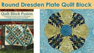 How To Make a Round Dresden Plate Quilt Block - Penny Haren