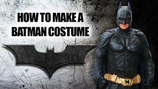 How To Build Homemade Dark Knight Bat Suit Armor From Scratch - Wellington Batman