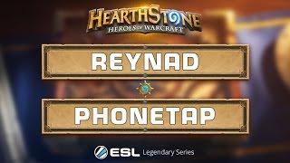 Hearthstone - Reynad vs. Phonetap - ESL Legendary Series Season 2 Finals - Grand Final