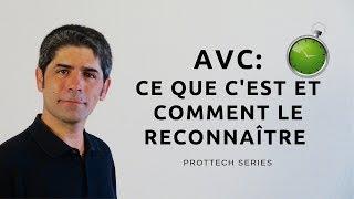 AVC, ce que c'est et comment le reconnaître (sous-titres français).