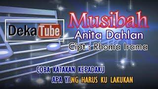 Download MUSIBAH ANITA DAHLAN KARAOKE TANPA VOKAL
