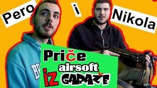 Price iz airsoft GARAZE , Emisija 002 - Pero i Nikola 1 deo , Srpska airsoft zajednica