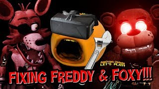 FNAF VR #3: FIXING FREDDY AND FOXY!!! (Annoying Orange Plays)