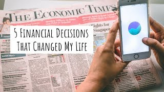 5 Financial Decisions That I am Glad I Took Early On.. and why you should too!