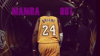 """""""Mamba Out"""" - A tribute to Kobe Bryant"""