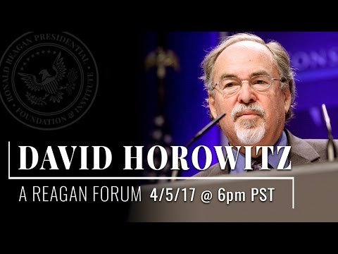 A Reagan Forum with David Horowitz — 4/5/17