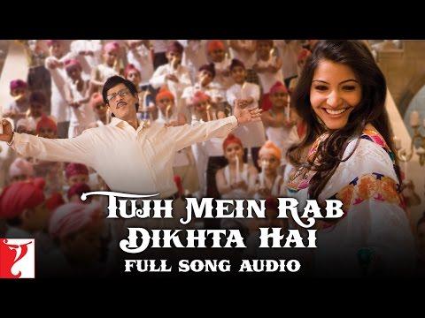 Tujh Mein Rab Dikhta Hai - Full Song Audio | Rab Ne Bana Di Jodi | Shah Rukh khan | Anushka Sharma