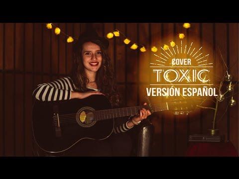 Toxic ESPAÑOL (Britney Spears ) Kim Queenland cover
