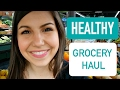 HEALTHY GROCERY HAUL | Walmart & Natural Grocers