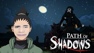 Path of Shadows (Prototype) - let