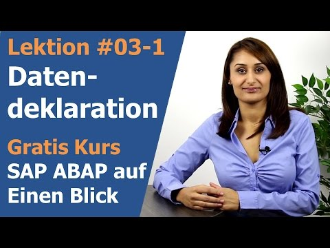Lektion 03-1: SAP ABAP Datendeklaration Teil1 - SAP ABAP Programmierung auf einen Blick
