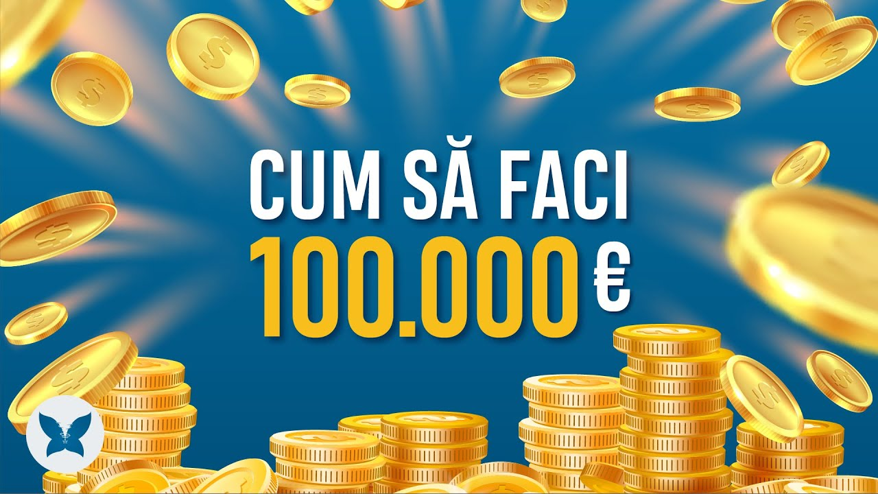 cum să faci bani într- o lună 100 000
