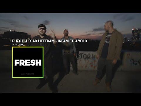 R.A.C.L.A. x Ad Litteram - Infam ft. J.Yolo | Fresh