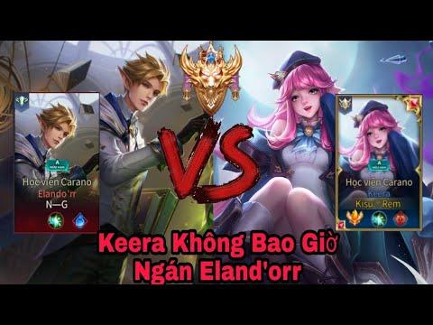 KEERA VS TRÙM BIẾN ẢO ELAND'ORR - TOP KEERA | Liên Quân Mobile