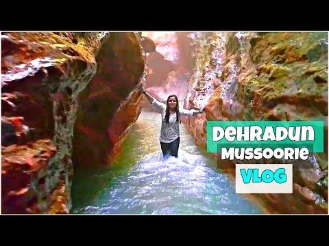 Dehradun & Mussoorie Travel Vlog