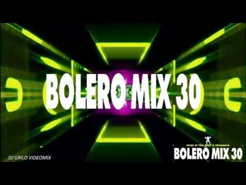 Bolero Mix 30 Videomix