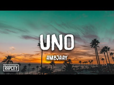 ambjaay---uno-(lyrics)