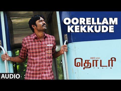 Oorellam Kekkude Full Song (Audio) ||