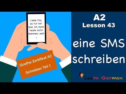 A2 - Lesson 43   eine SMS schreiben   Goethe Zertifikat A2   German for  beginners