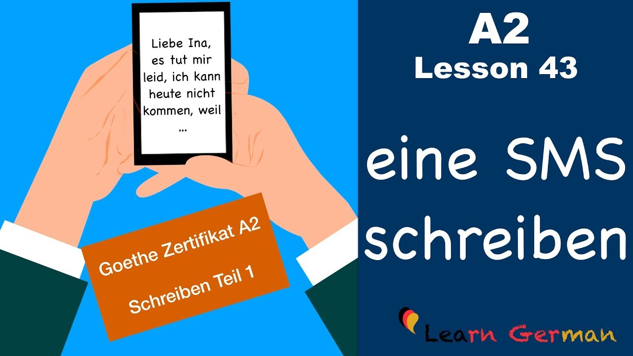A2 - Lesson 43 | eine SMS schreiben | Goethe Zertifikat A2 | German for  beginners