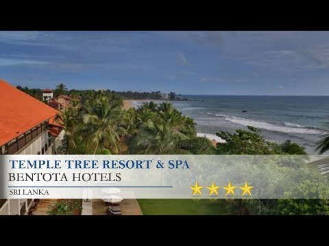 Temple Tree Resort & Spa - Bentota Hotels, Sri Lanka