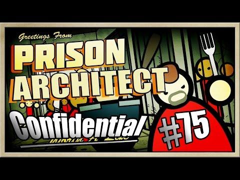Prison Architect - [MEGAMAX! - Part 75] - Confidential