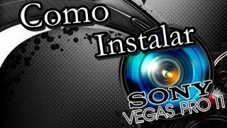 Como Baixar instalar e ativar o Sony Vegas 11