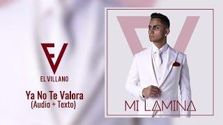 El Villano - Ya No Te Valora Ft. Rico TYK (Audio Oficial)
