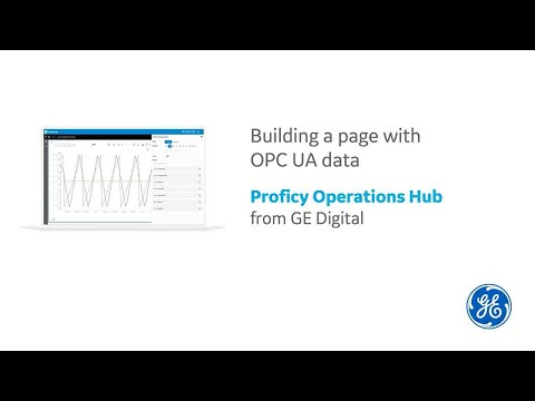 Proficy Operations Hub: OPC UA Data