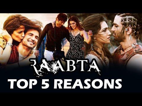 Raabta Movie | Top 5 Reasons To Watch | Sushant Singh Rajput, Kriti Sanon