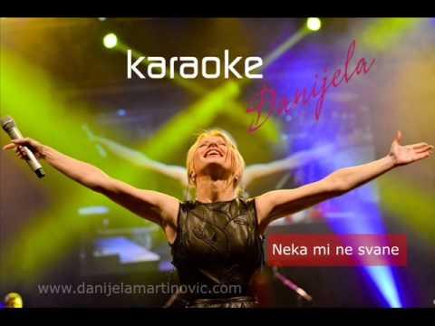 Danijela Martinović - Neka mi ne svane ( karaoke verzija)