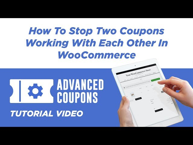 How To Stop Two Coupons Working With Each Other In WooCommerce