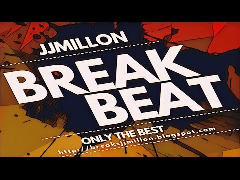 Breakbeat Music Mix Only The Best 2018. Tracklist. by JJMillon