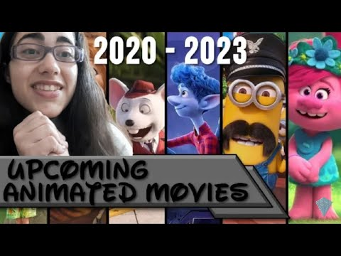 🎬Upcoming animated movies 2020-2023 Reaction